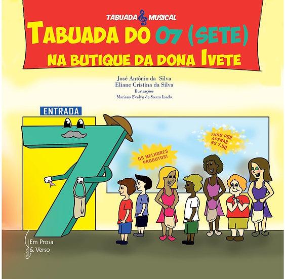 TABUADA DO 7 (SETE) NA BUTIQUE DA DONA IVETE