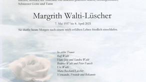 Margrith Walti-Lüscher 07.05.1937 - 08.04.2021