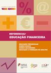 Referencial de Educação Financeira - Educação pré-escolar, ensino básico, ensino secundário, educação e formação de adultos