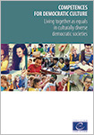 Competences for Democratic Culture - Living together as equals in culturally diverse democratic societies