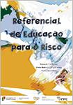 Referencial de Educação para o Risco (RERisco) – Educação Pré-escolar, Ensino Básico e Ensino Secundário