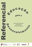 Referencial de Educação para o Desenvolvimento – Educação Pré-Escolar, Ensino Básico e Ensino Secundário