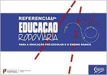 Referencial de Educação Rodoviária para a Educação Pré-Escolar e Ensino Básico