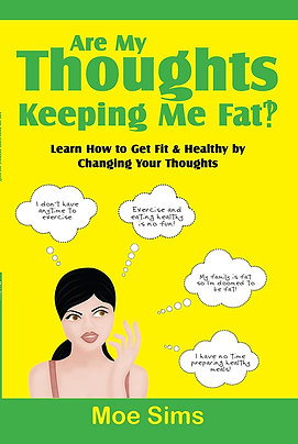 """""""Are My Thoughts Keeping Me Fat?"""" Book"""