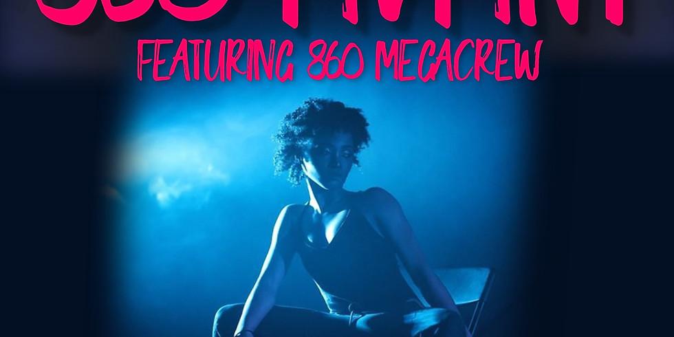 860 MVMNT/Megacrew (IN STUDIO) - Show #3