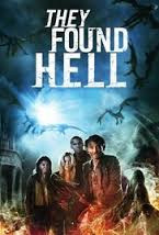THEY FOUND HELL (2015)