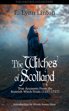 Witches Of Scotland - True Accounts From the Scottish Witch-Trials