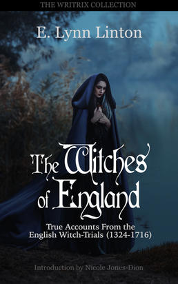 Witches Of England - True Accounts from the English Witch-Trials
