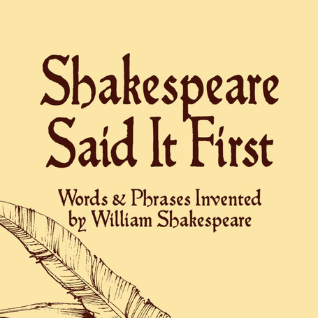 Shakespeare Said It First