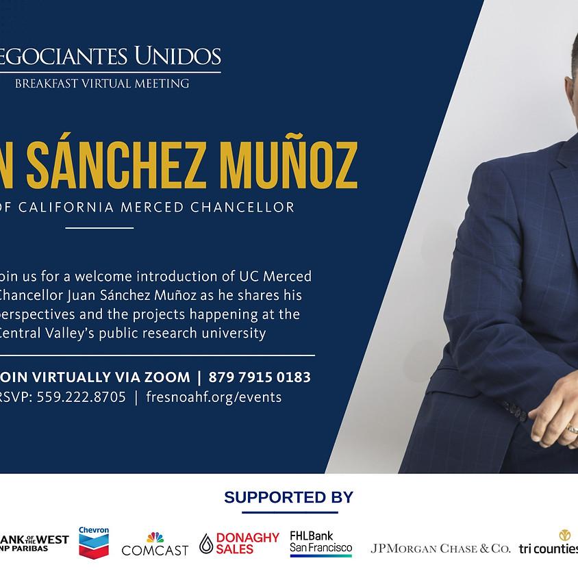 Negociantes Unidos Virtual Meeting: Keynote Speaker, Chancellor Muñoz