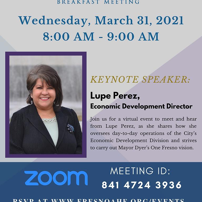 March Negociantes Unidos Virtual Meeting: Keynote Speaker Lupe Perez