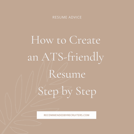 How to Create an ATS-friendly Resume Step By Step