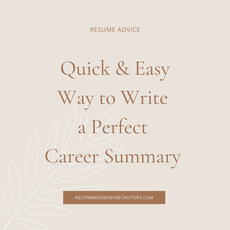 Quick and Easy Way to Write a Perfect Career Summary