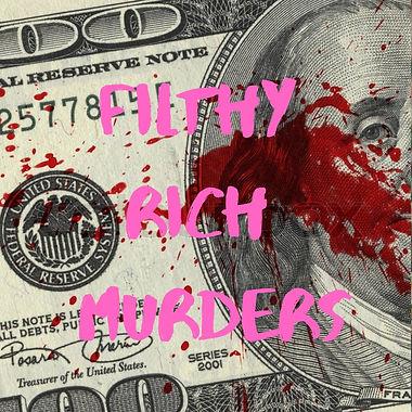 Filthy Rich Murders title card.jpg