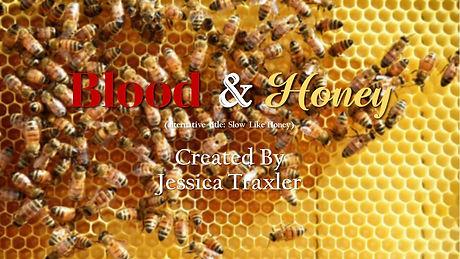 Blood & Honey (title card).jpg