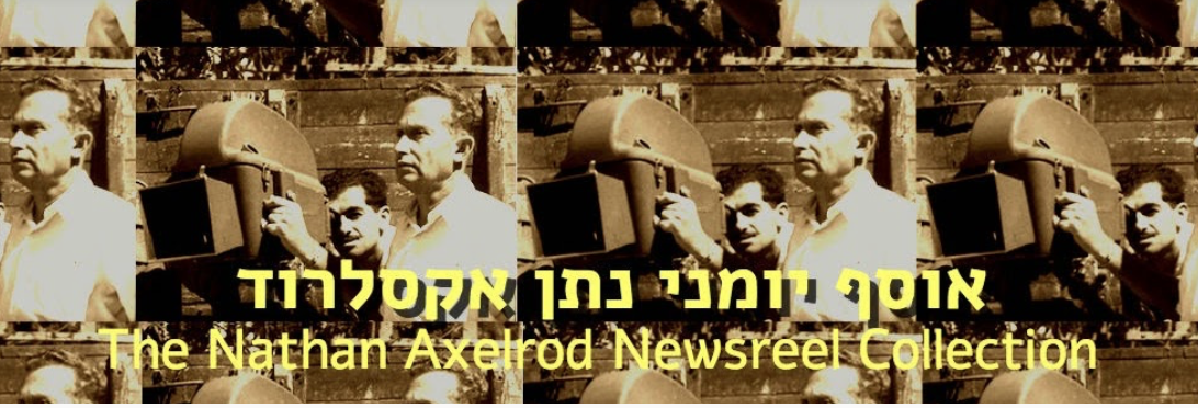 The Nathan Axelrod Newsreels