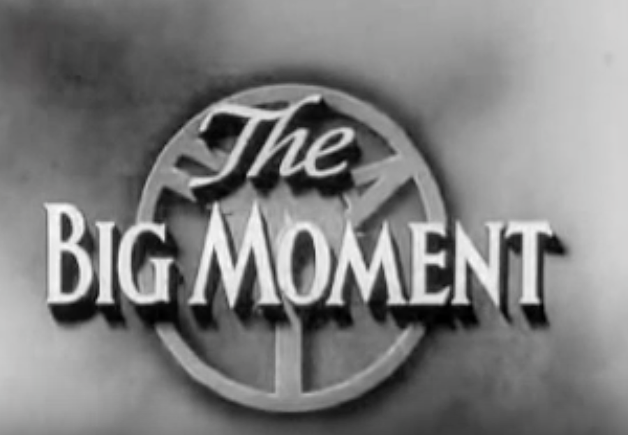 The Big Moment (1954)