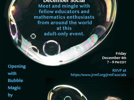 December 4th JRMF Social featuring Bubble Magician Tom Noddy!