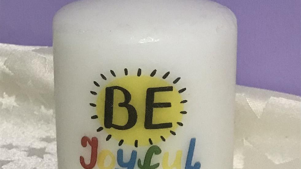 7.5cm 'Be Joyful' pillar candle