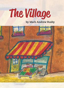 Mark Busby, The Village book cover