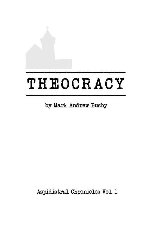 Aspidistral Chronicles Vol 1: Theocracy