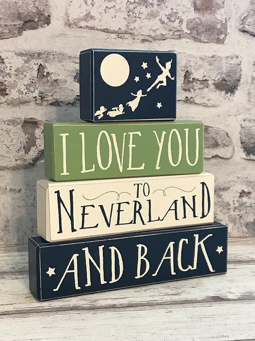 I Love You To Neverland And Back 4 Piece Wood Block Set With Topper Options