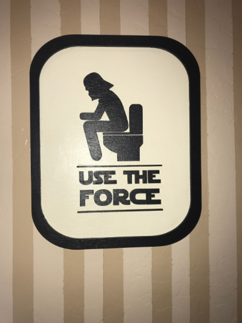 Use The Force Bathroom Humor 3D Wood Sign