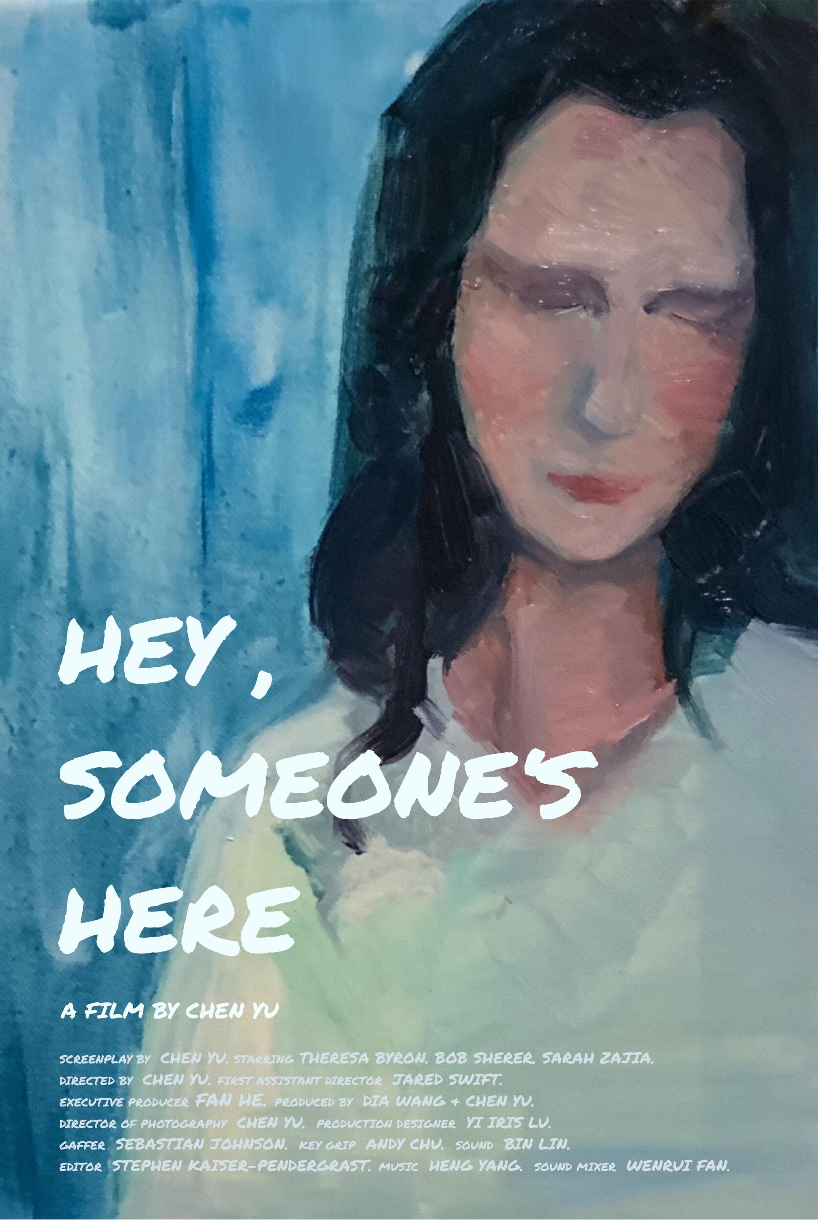 Hey, Someone's Here
