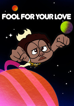 Fool For Your Love