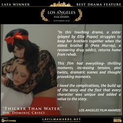 Thicker Than Water - LAFA Best Drama Fea