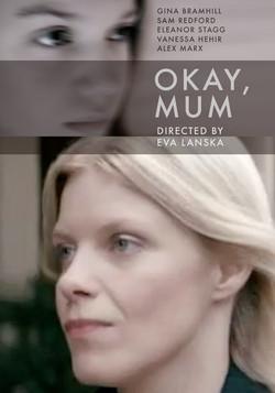 Ok, Mum