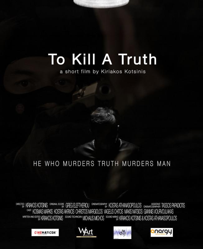 To Kill a Truth
