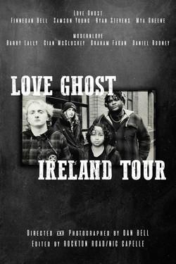 Love Ghost- Ireland Tour