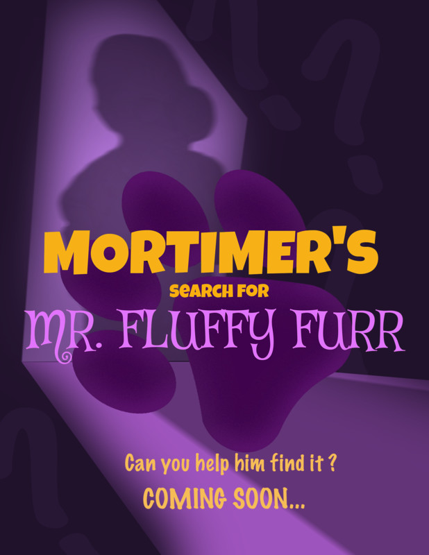 Mortimer's search for Mr. Fluffy Furr