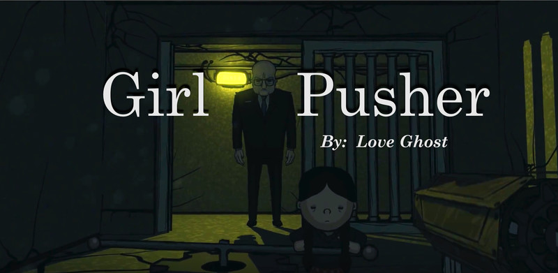 Love Ghost- Girl Pusher
