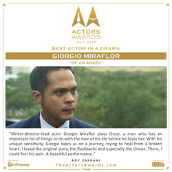 Of an Angel 2018 07 Best Actor in a Dram