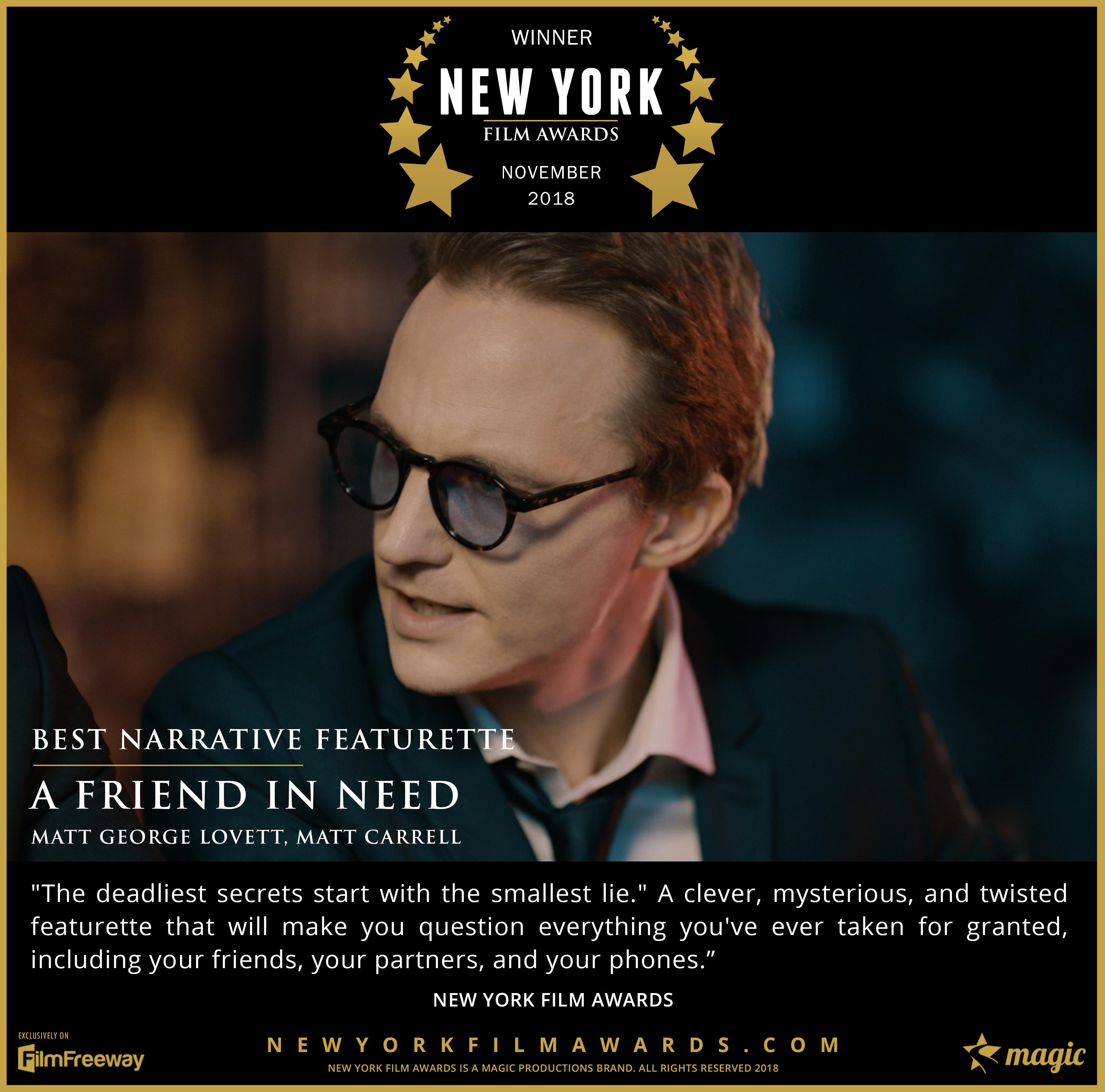 A Friend in Need - 2018 11 Best Narrativ