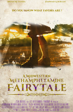 A Midwestern Methamphetamine Fairytale