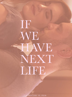 If We Have Next Life.jpg