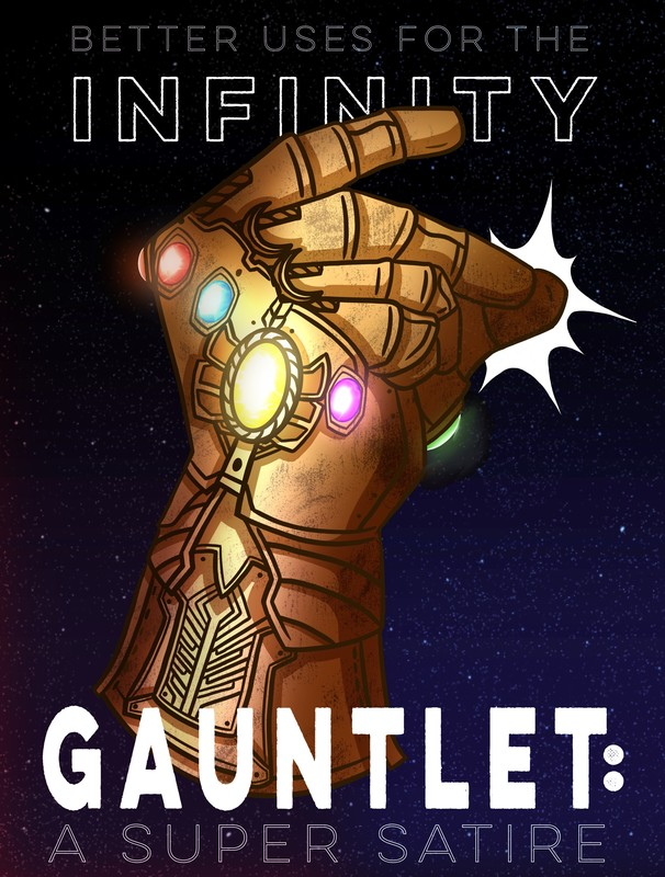 Better Uses for the Infinity Gauntlet- A