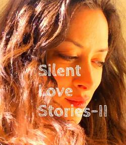 Silent Love Stories-II
