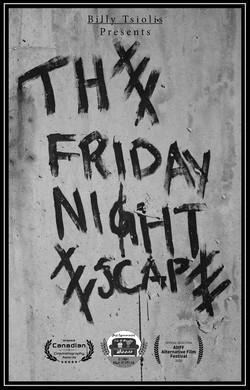 The Friday Night Escape