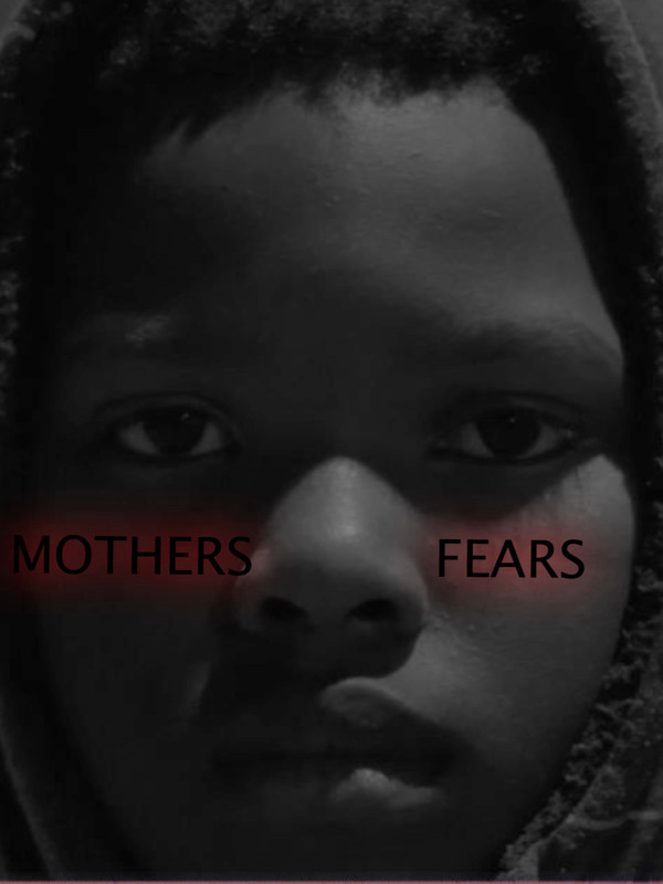Mother's Fears