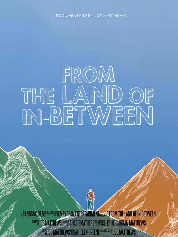 From The Land of In-Between