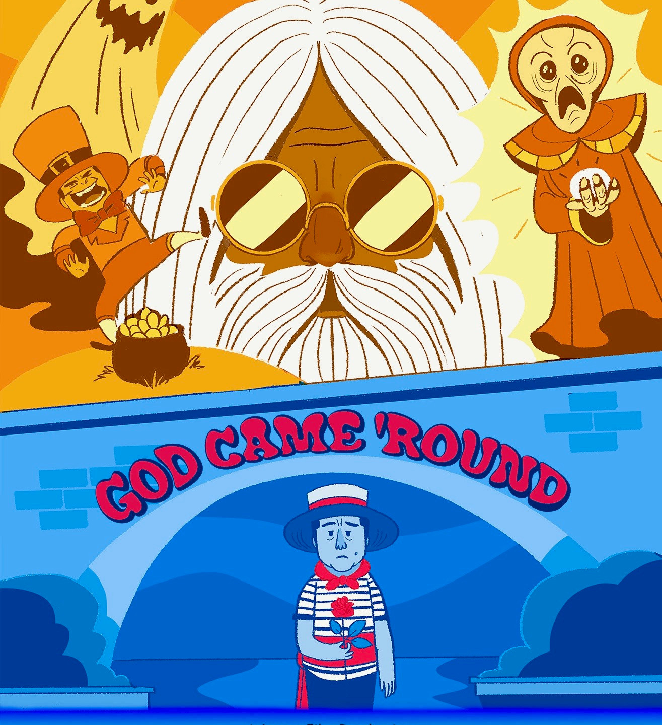 God Came 'Round Poster
