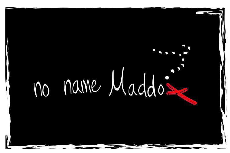 no name Maddo