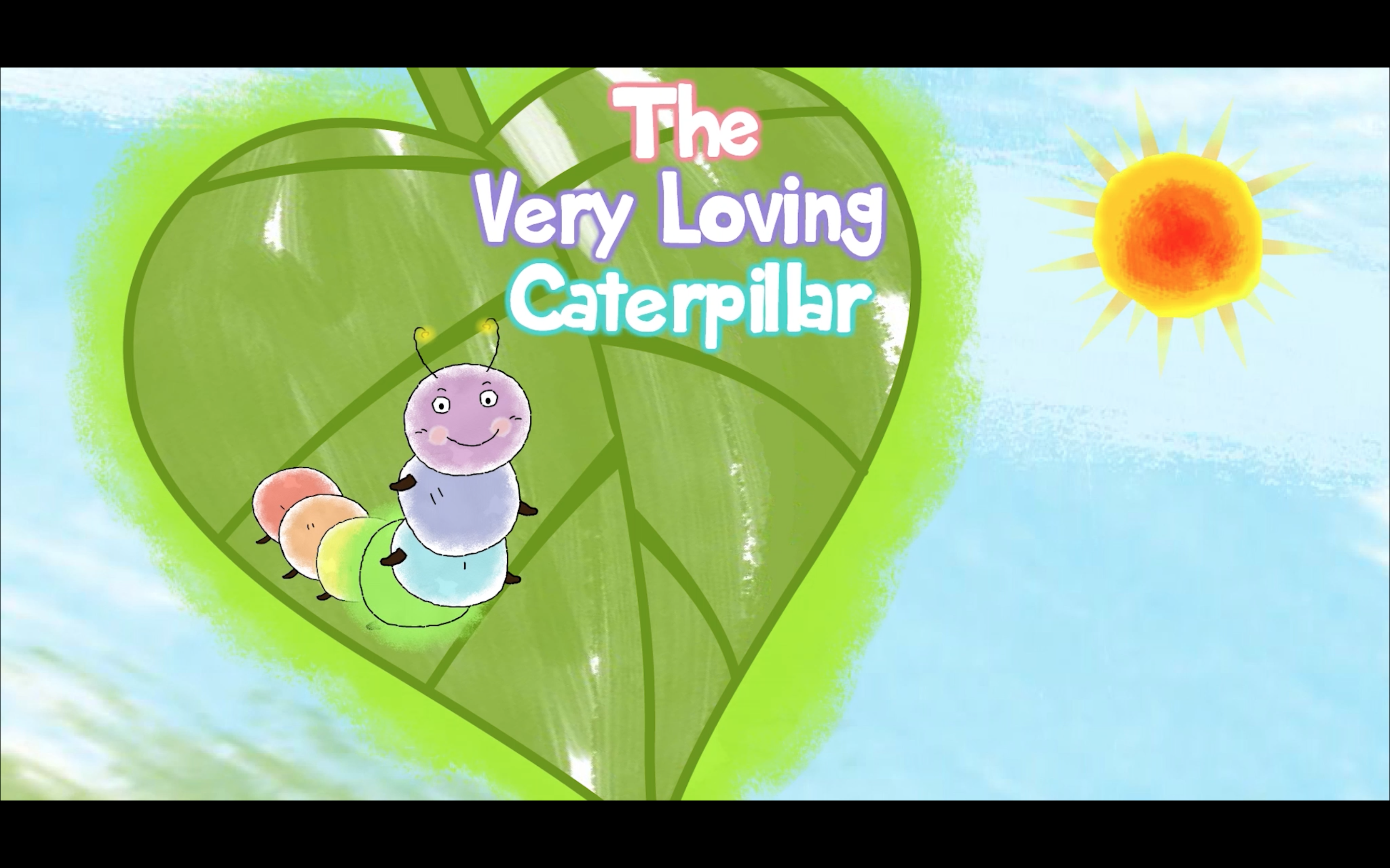 The Very Loving Caterpillar