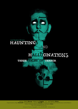 Hauntings And Hallucinations- Three Tale