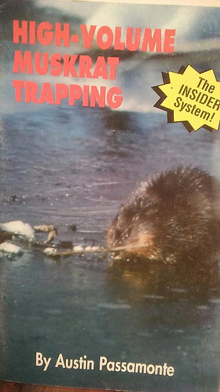 High Volume Muskrat Trapping