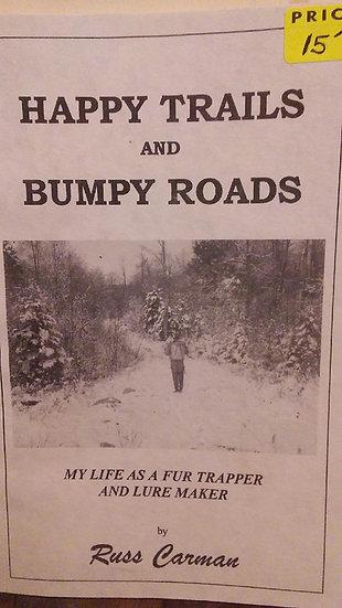 Happy Trails & Bumpy Roads